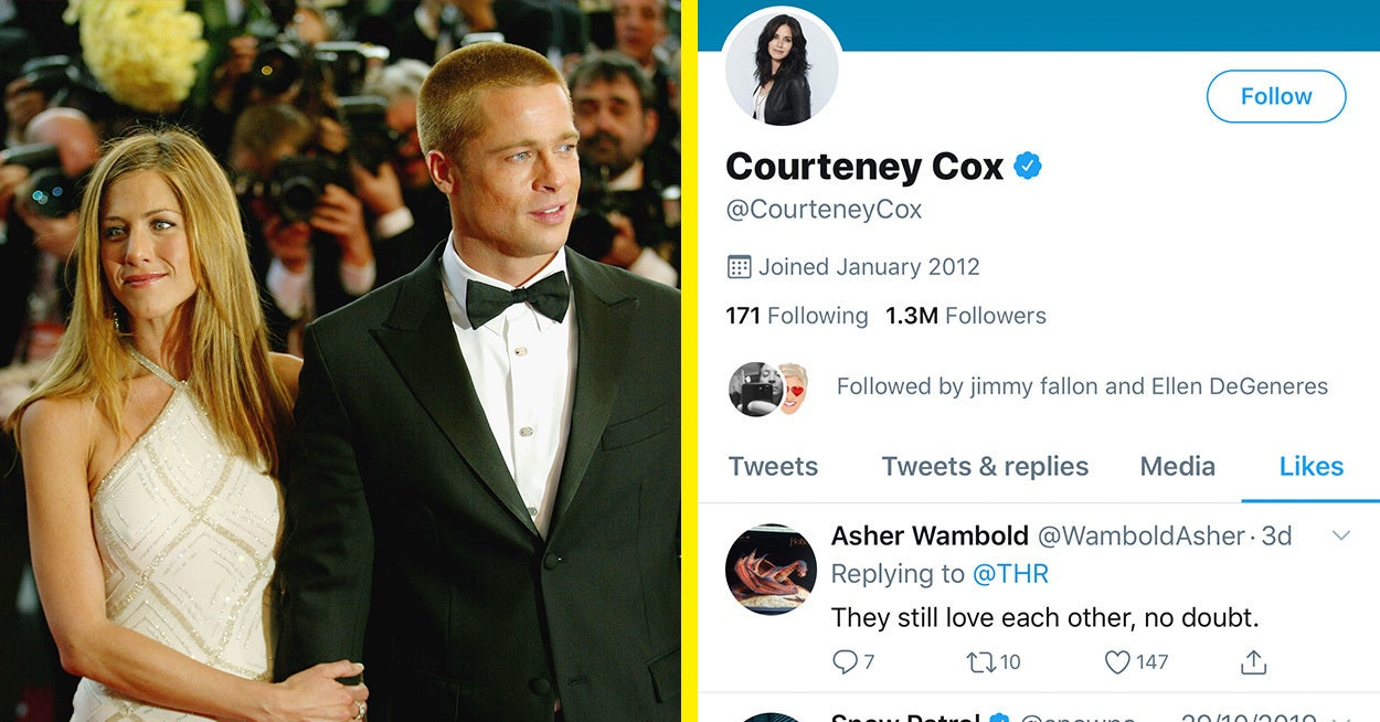 """Courteney Cox Is At It Again — She Just Liked A Tweet That Said Brad Pitt And Jennifer Aniston """"Still Love Each Other"""""""