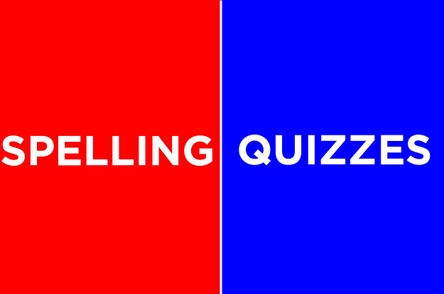 15 Spelling Quizzes For All You Competitive Spellers Out There