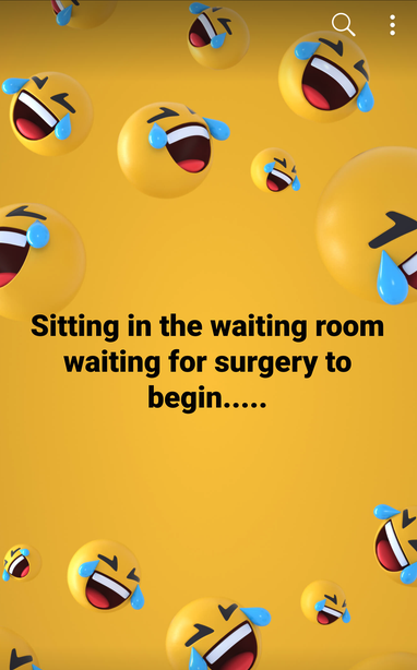 old person using the laughing crying emoji instead of a crying emoji when talking about surgery