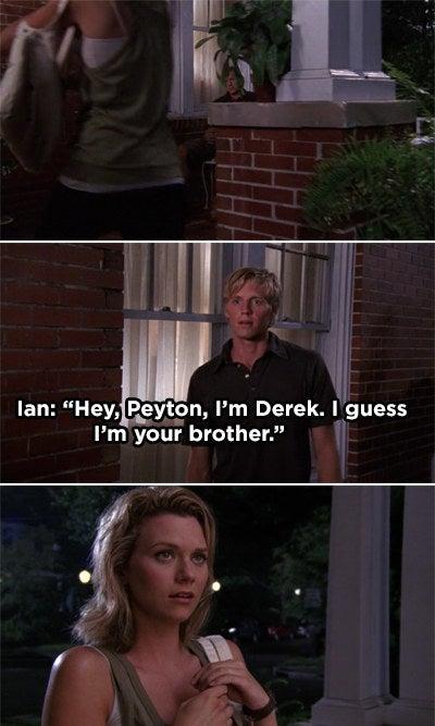 Ian on Peyton's porch saying he's her brother Derek