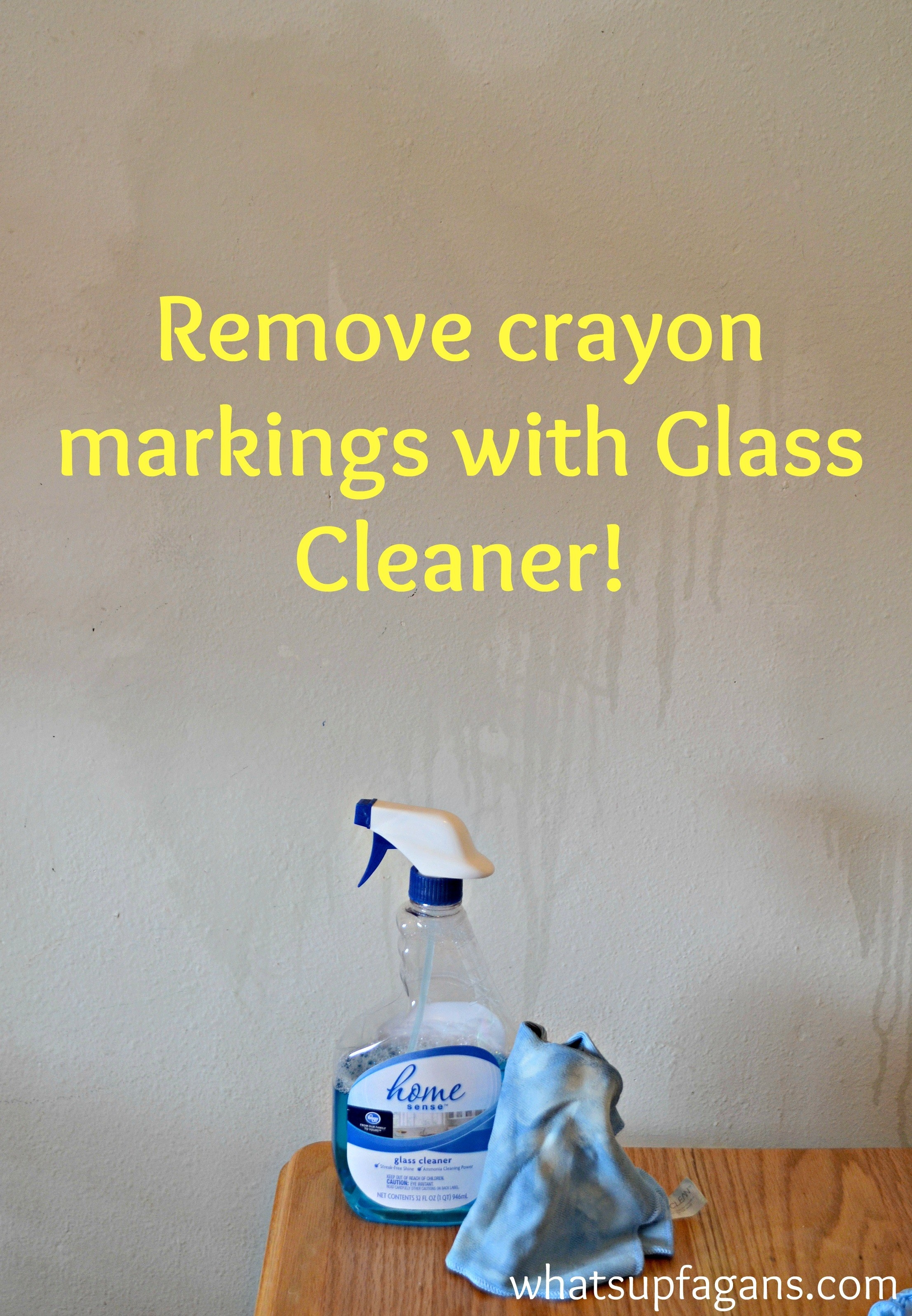 """blogger's taupe wall with windex sprays on it that says, """"remove crayon grease with glass cleaner!"""""""