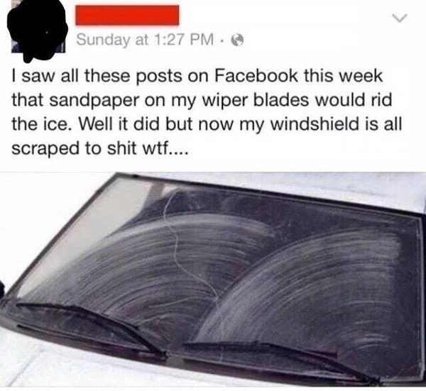 scratched up windshield with the caption i saw all these posts on facebook this week that sandpiper on wiper blades would rid ice well it did but now my windshield is all scraped
