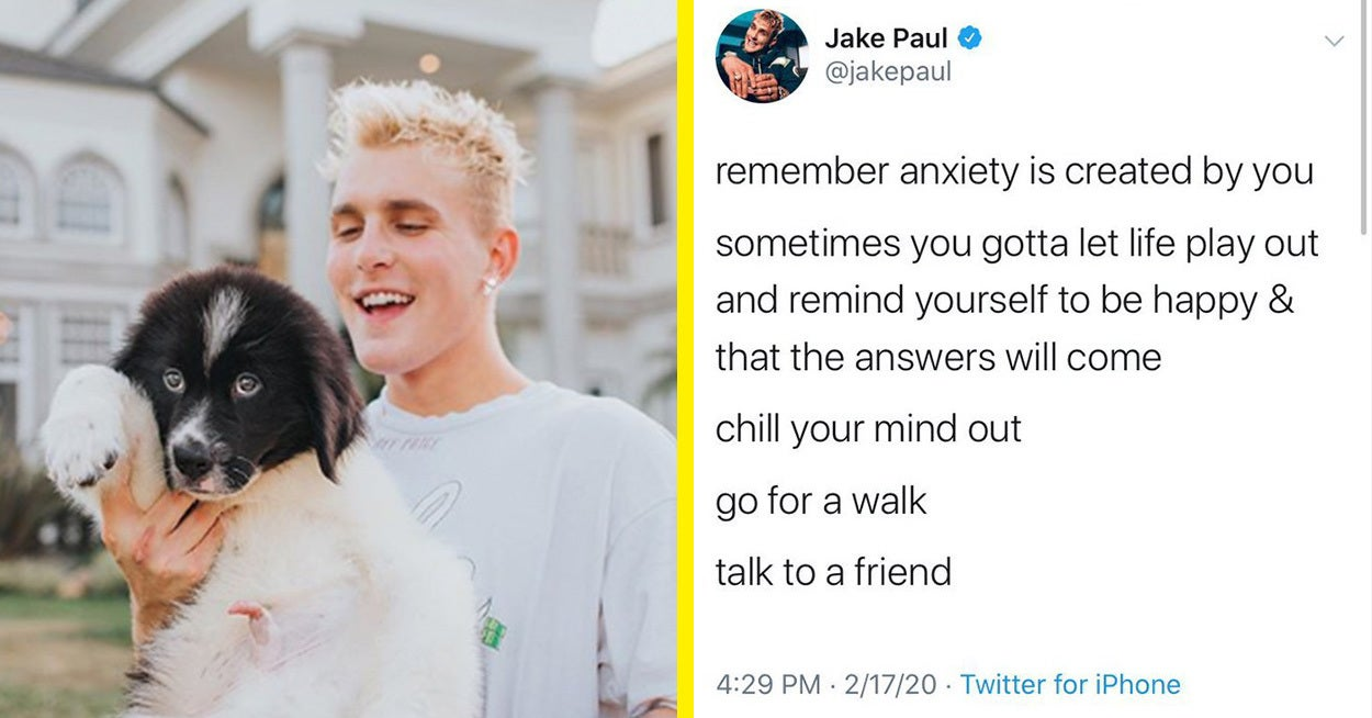 "Jake Paul Responded To Criticism Over His Tweet About Anxiety After People Called It ""Really Harmful"""