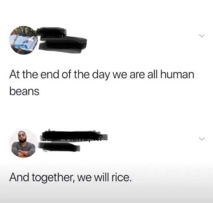 tweet reading at the end of the day we are all just human beans