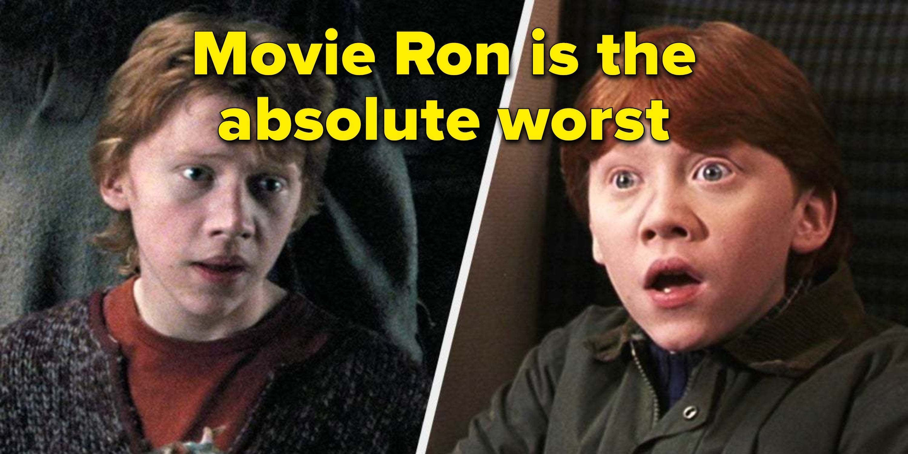 "17 Times The ""Harry Potter"" Movies Inexcusably Butchered Ron Weasley's Character"