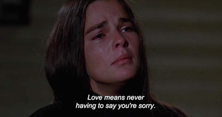 """Jenny: """"Love means never having to say you're sorry"""""""