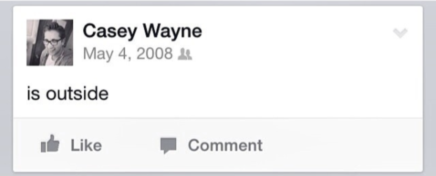 Facebook status about being outside