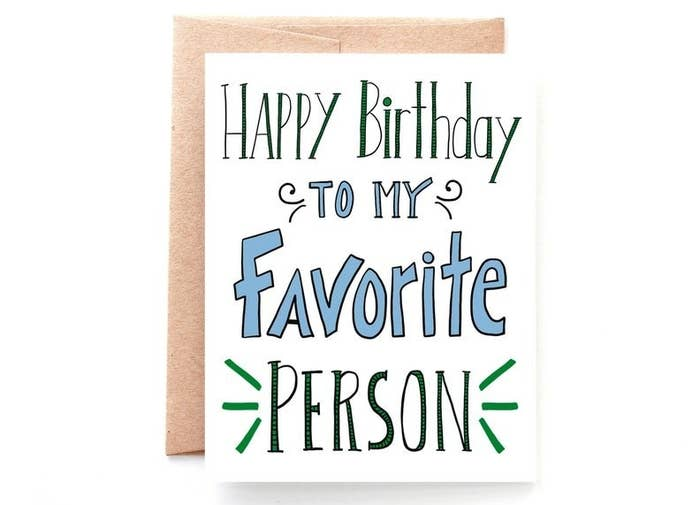 """A card that reads """"Happy birthday to my favorite person"""" in blue and green font"""