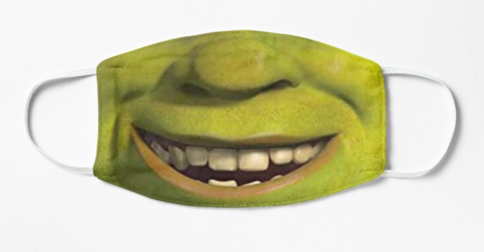 A non-medical face mask with Shrek's nose and mouth printed on it