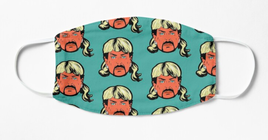 A turquoise nonmedical face mask with a recurring Joe Exotic pattern printed on it