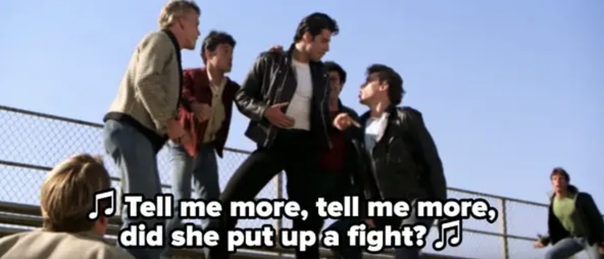 Danny's friends asking if Sandy put up a fight when he tried to hook up with her