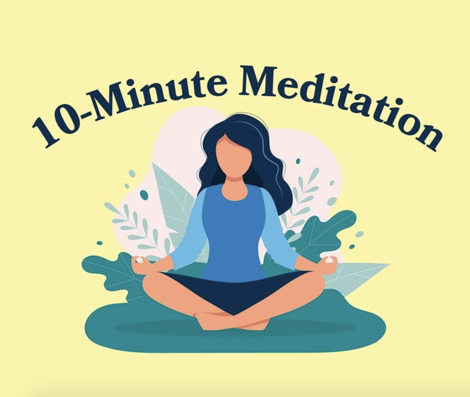 "illustration of person sitting cross-legged labeled ""10-minute meditation"""