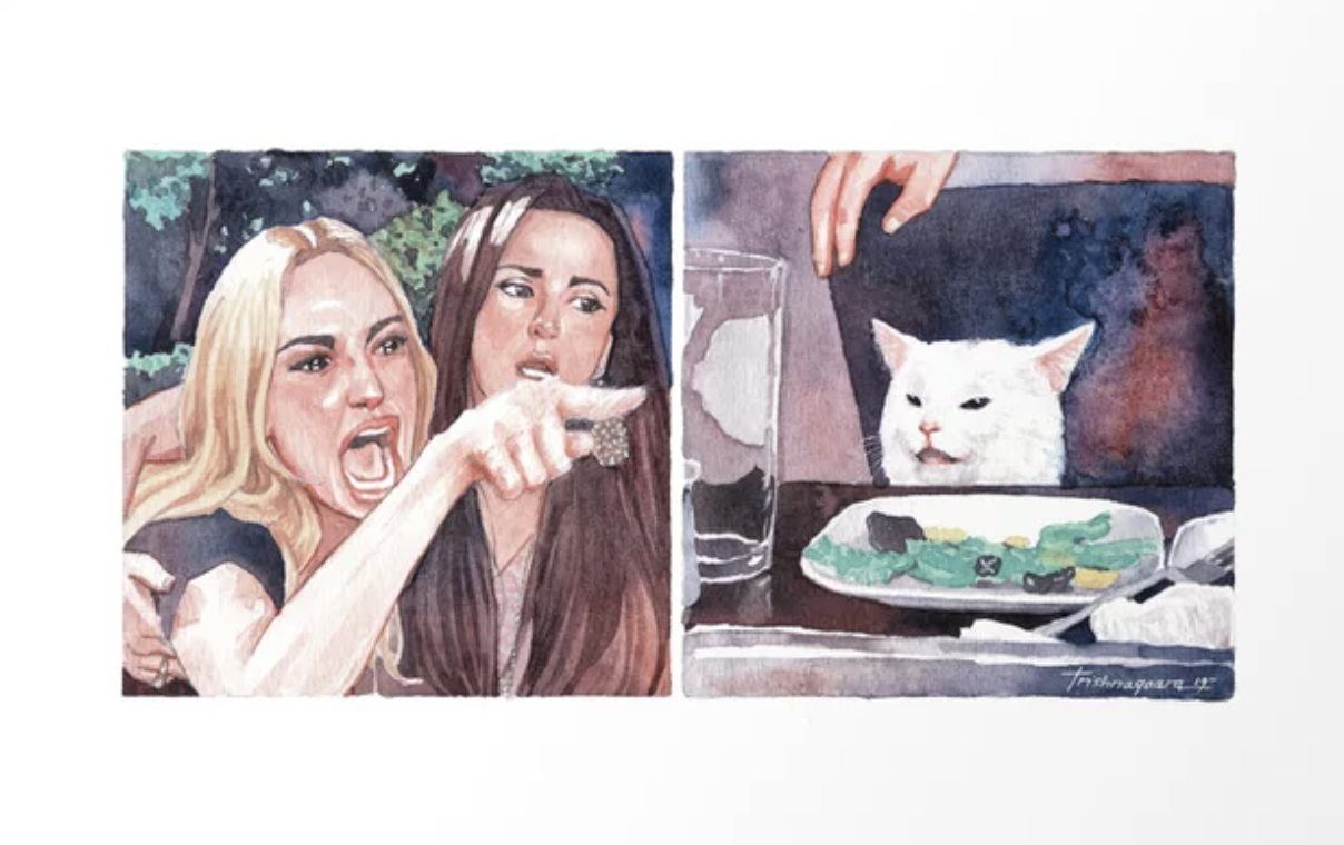 An art print showing the viral woman yelling at a white cat meme from 2019