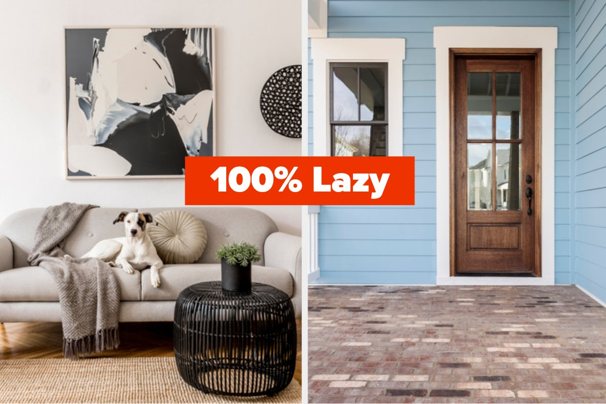 Build A House And Find Out What Percent Lazy You Secretly Are