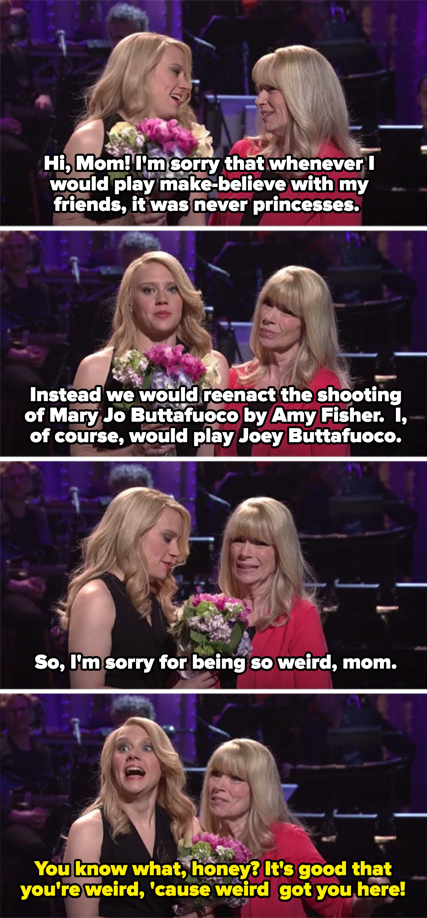 "Kate apologizing for reenacting the shooting of Mary Jo Buttafuoco as a kid instead of playing princesses, and her mom saying that being weird is what got her on ""SNL""."