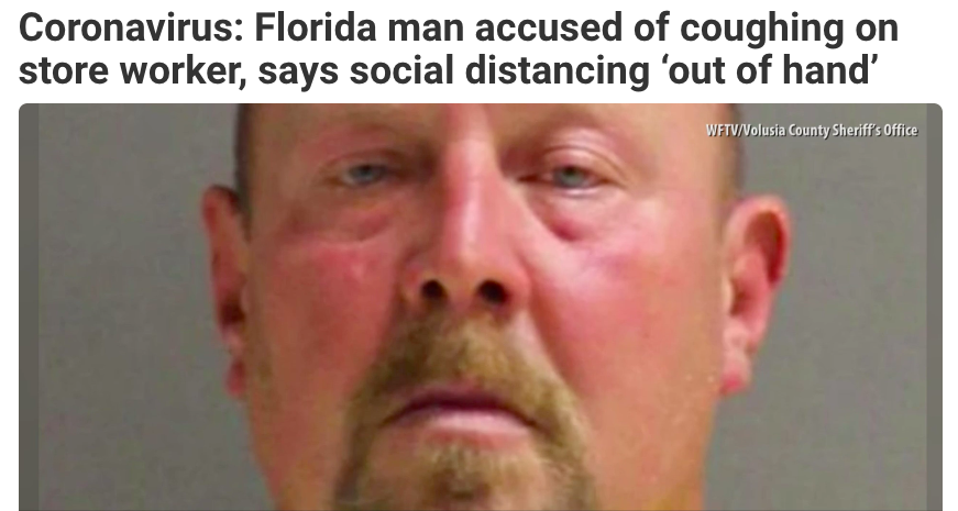 Coronavirus: Florida man accused of coughing on store worker, says social distancing 'out of hand'