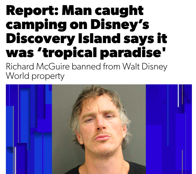 Report: Man caught camping on Disney's Discovery Island says it was 'tropical paradise'