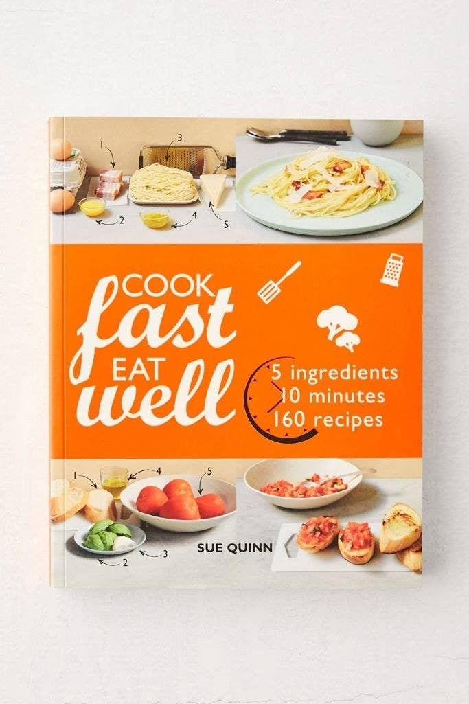 """The front cover of the book """"Cook Fast, Eat Well"""""""