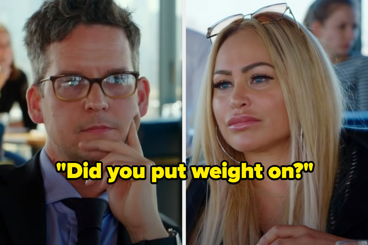 "Tom asking Darcey ""Did you put weight on?"" at a restaurant."