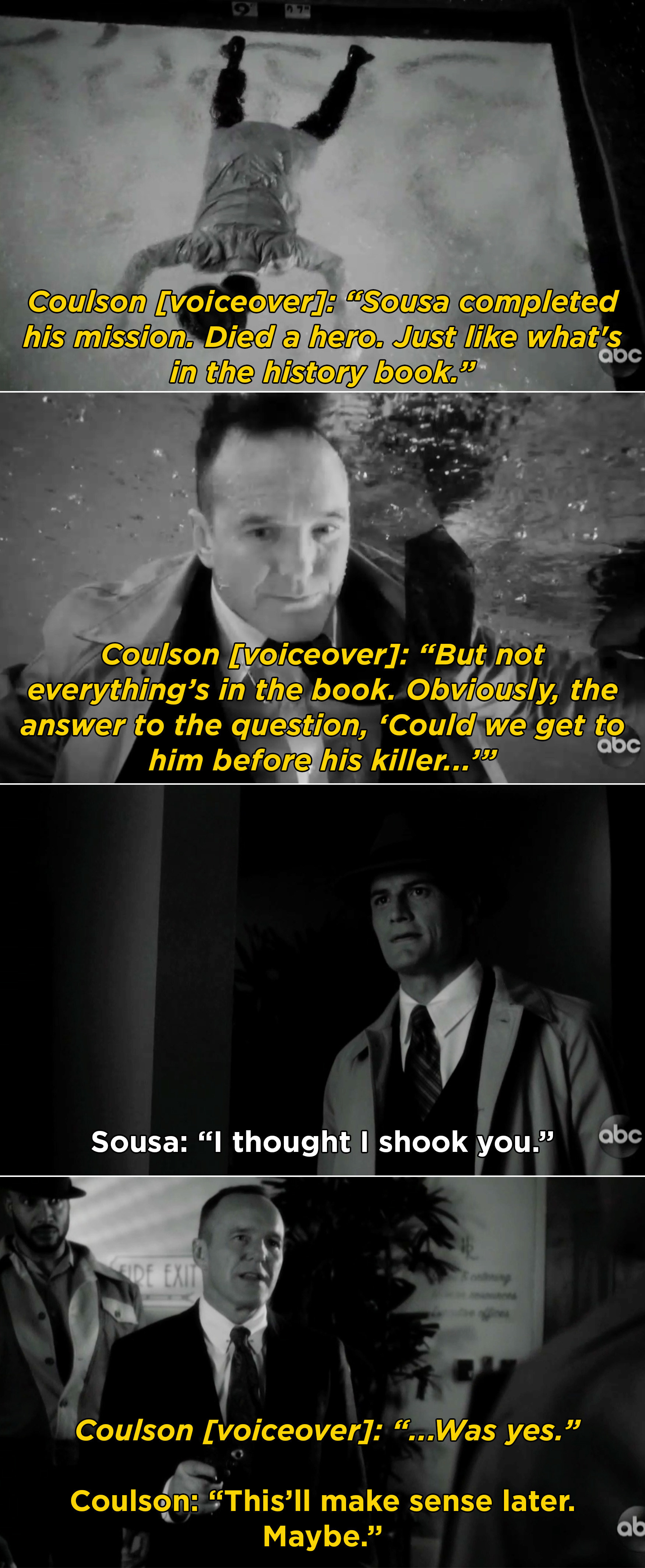 Coulson switches places with Sousa and meeting him the hallway before he was killed