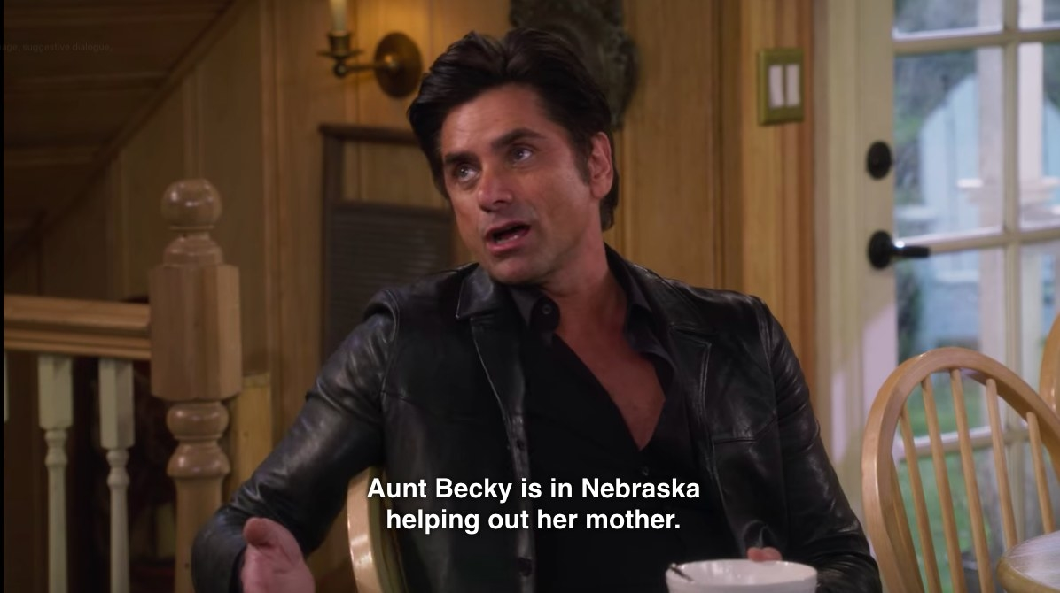 """Aunt Becky is in Nebraska helping out her mother."""