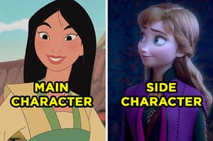 """On the left, Mulan smiles and """"main character"""" is typed on top, and on the right, Anna has a sweet smile on her face in """"Frozen"""" with """"side character typed on top"""""""