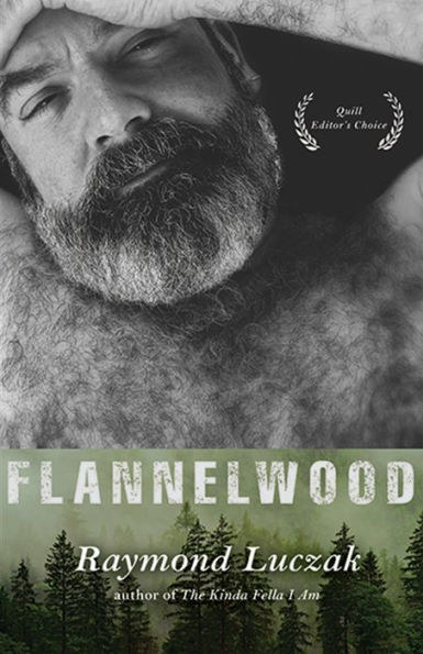"Cover of ""Flannelwood"" by Raymond Luczak"