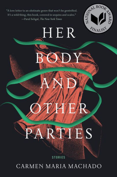 "Cover of ""Her Body and Other Parties"" by Carmen Maria Machado"