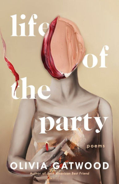 "Cover of ""Life of the Party"" by Olivia Gatwood"