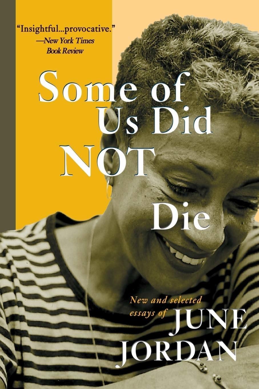 """Cover of """"Some of Us Did Not Die"""" by June Jordan"""