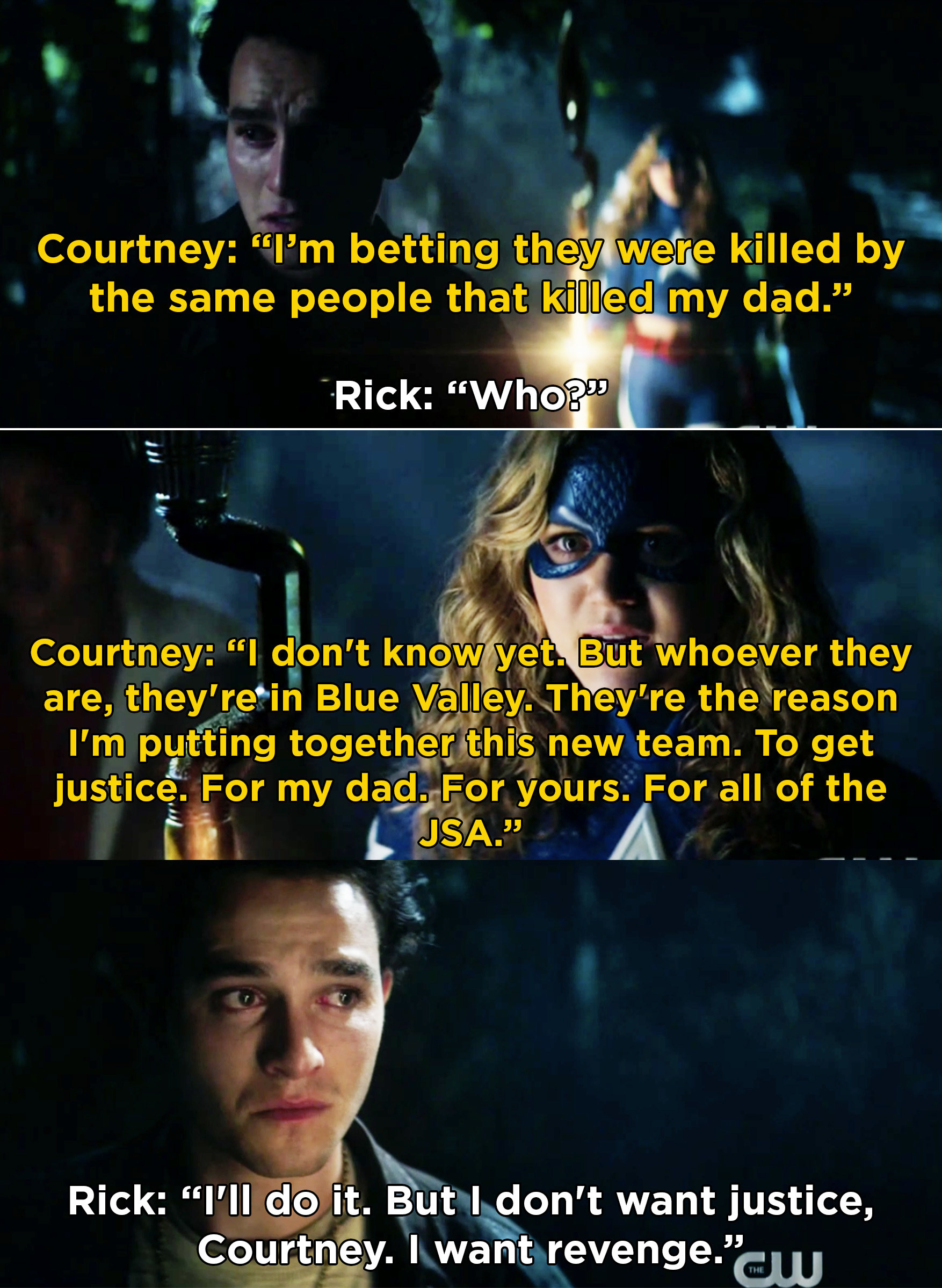 Courtney telling Rick that she is forming her new team to get justice for the JSA