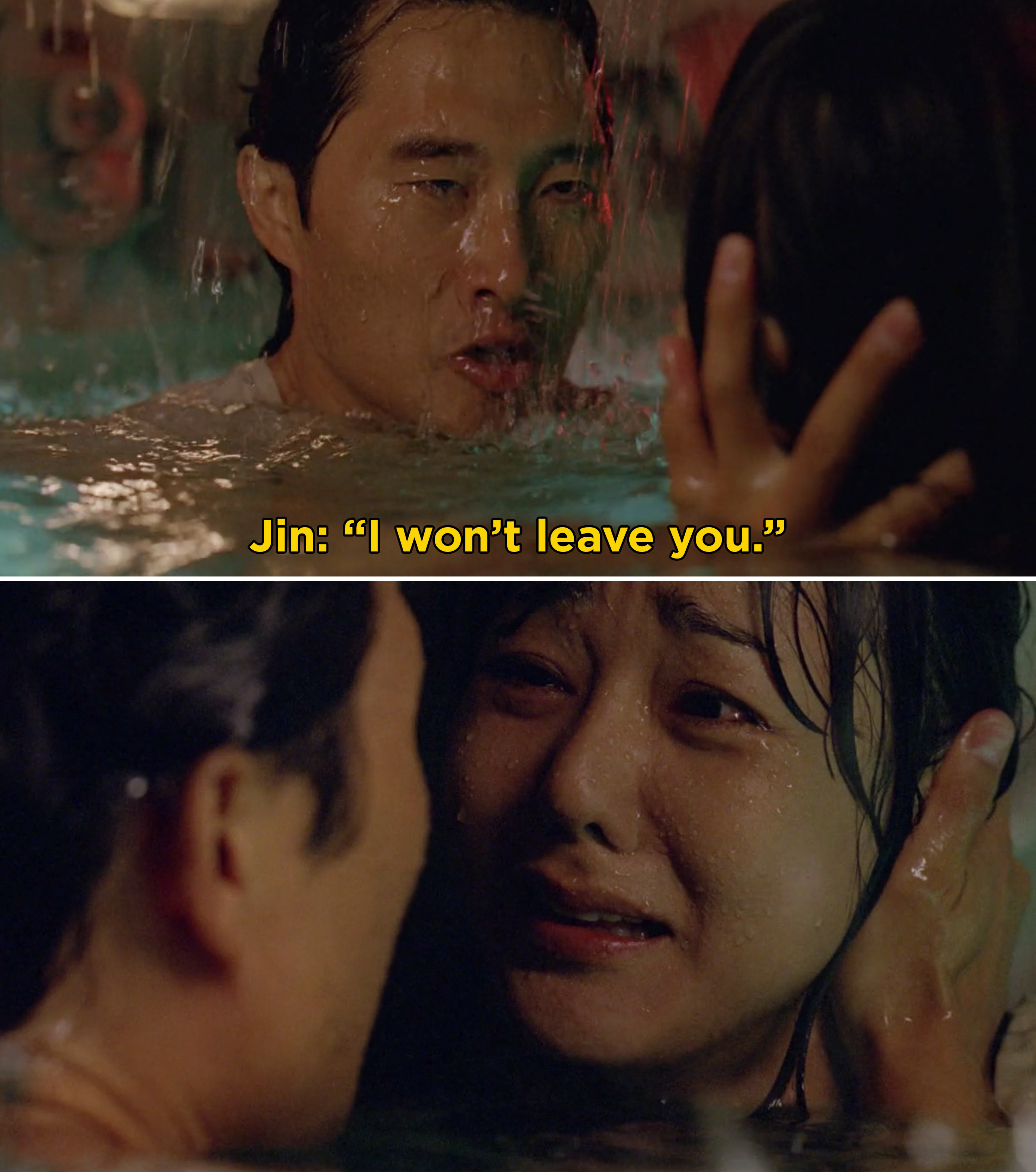 "Jin telling Sun, ""I won't leave you"" before they both drown"