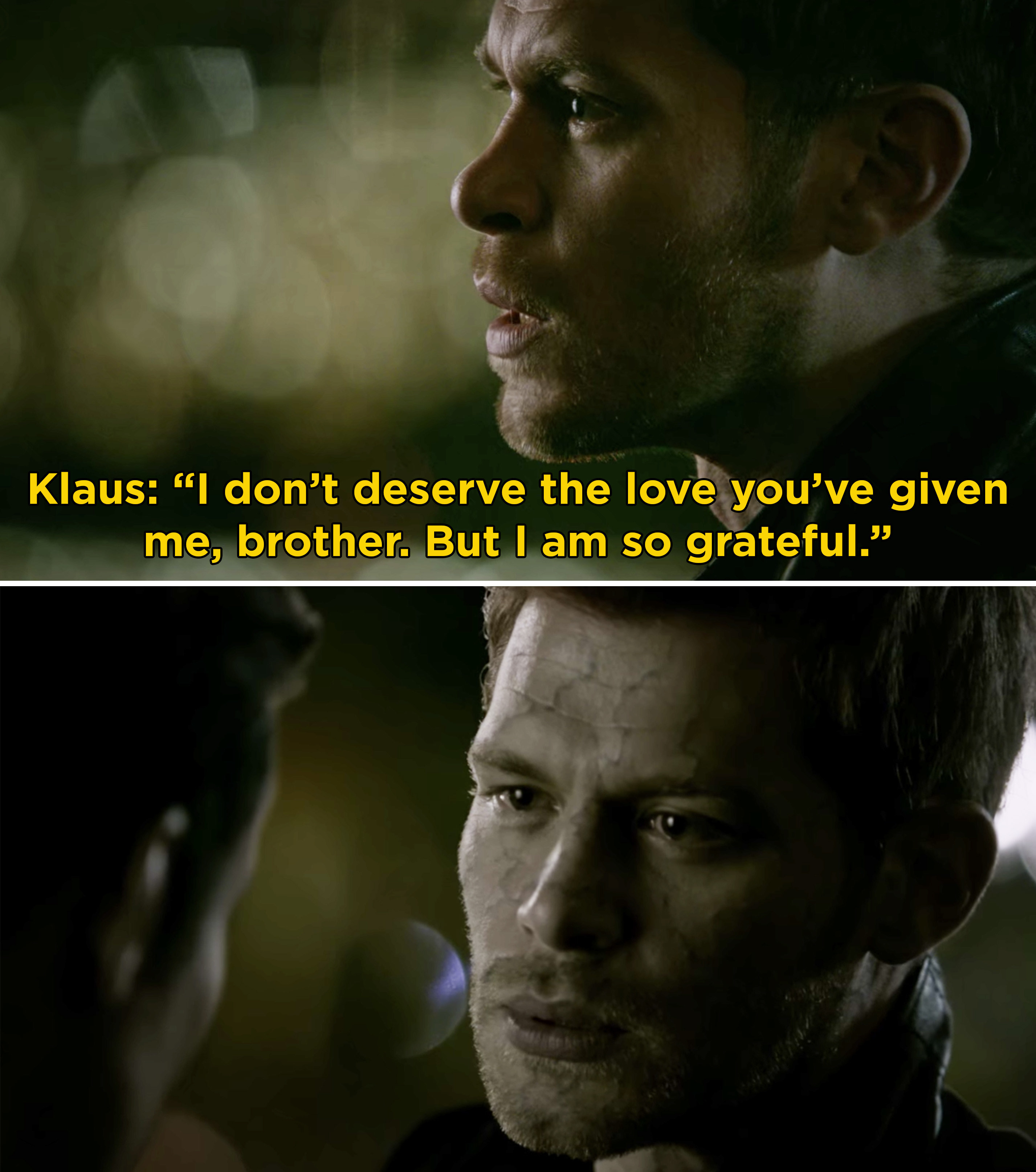Klaus thanking Elijah for being his brother and loving him right before he dies