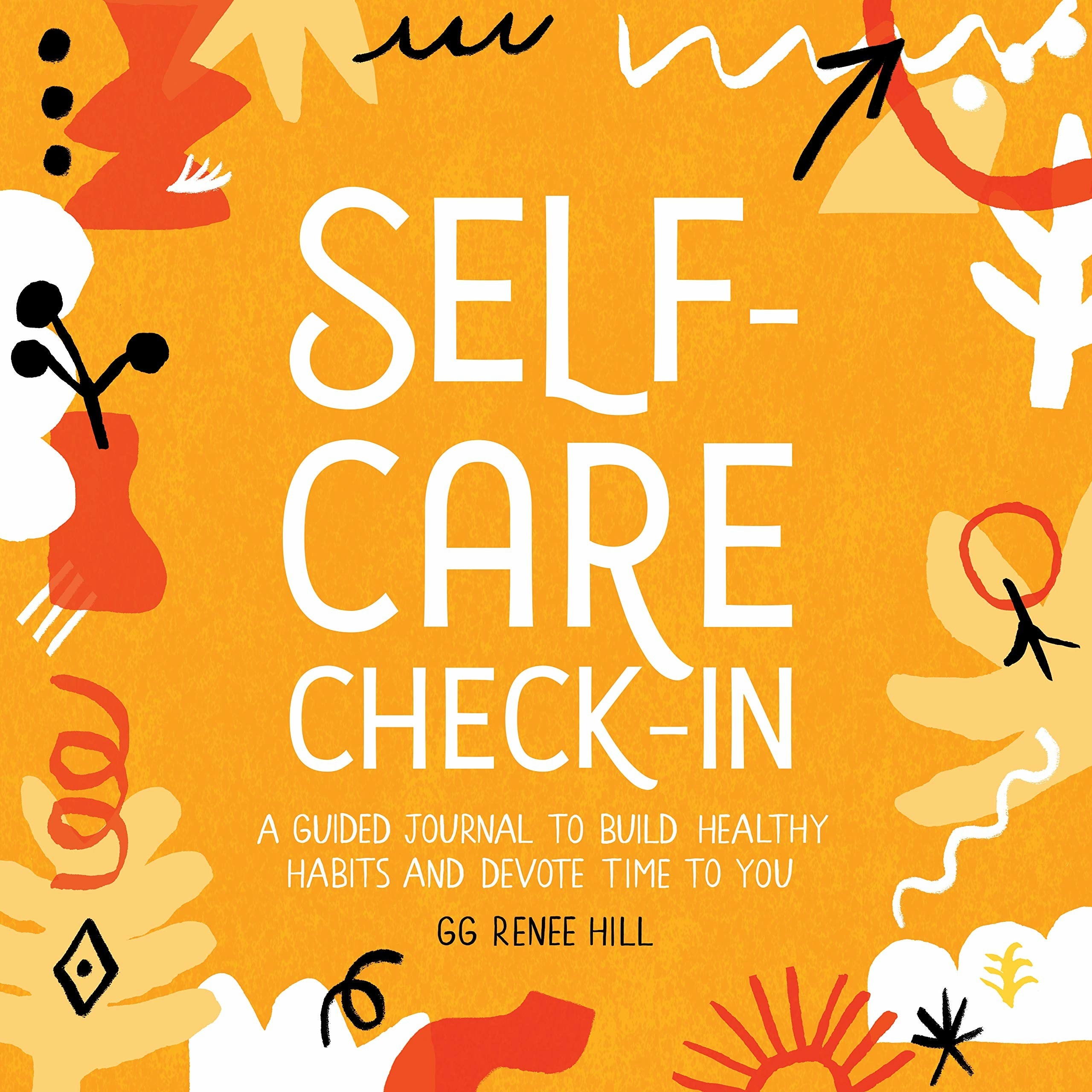 Self-Care Check-In: A Guided Journal