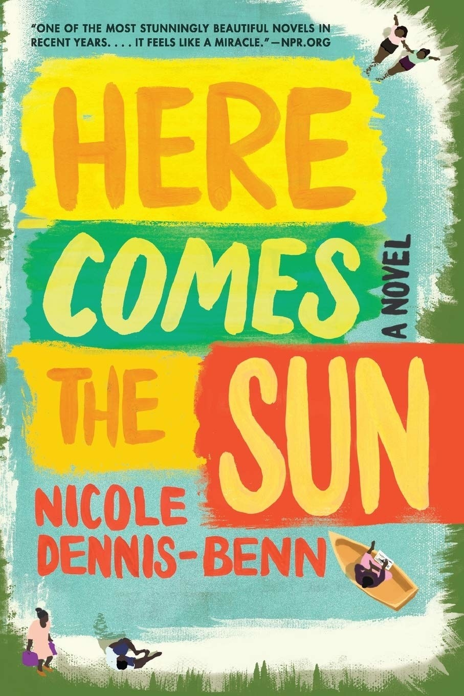 "Cover of ""Here Comes the Sun"" by Nicole Dennis-Benn"