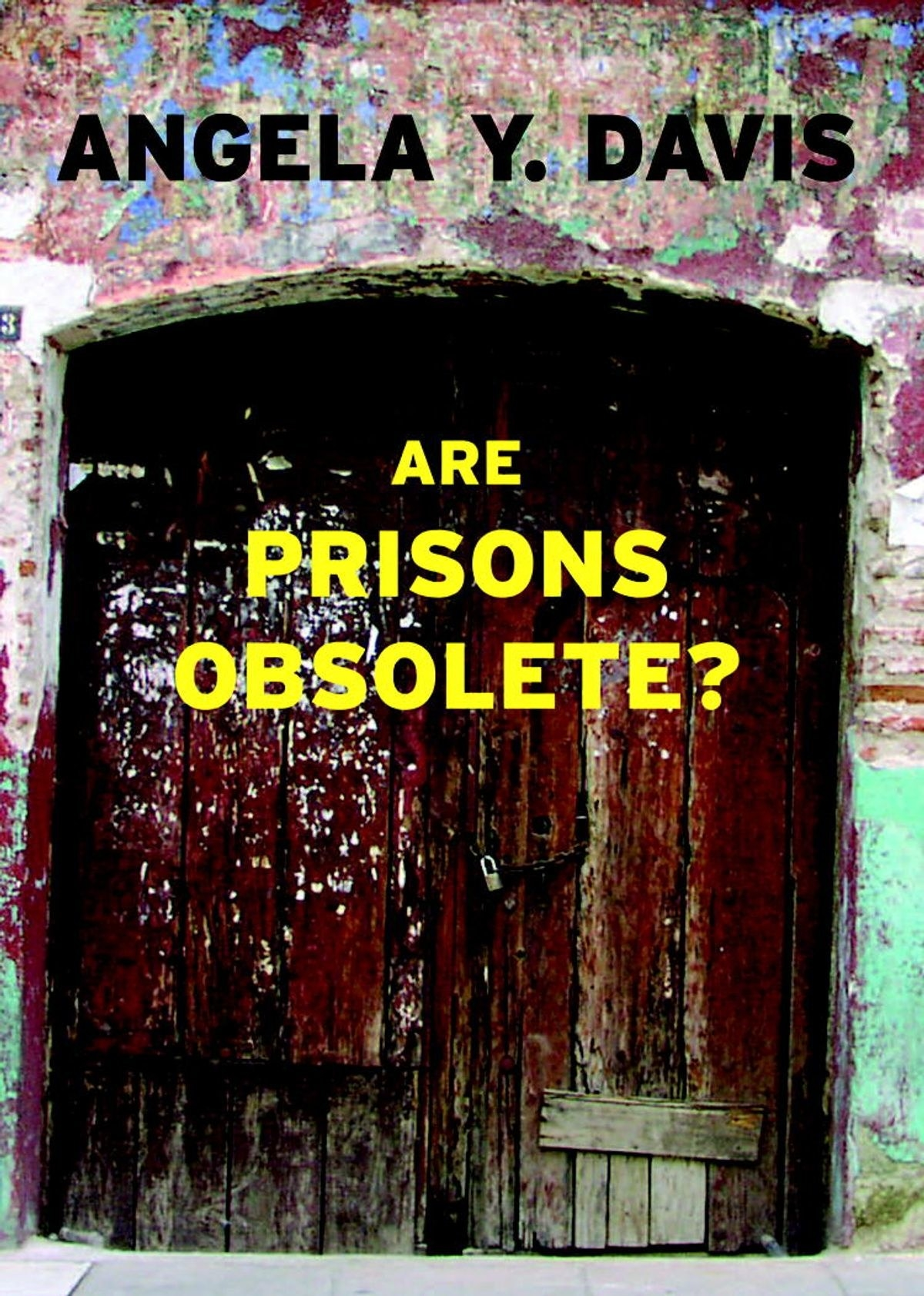 "Cover of ""Are Prisons Obsolete?"" by Angela Y. Davis"