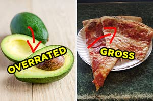 """On the left, a sliced avocado with a bold arrowing pointing to it and the word """"overrated"""" typed on top of it, and on the right, two greasy slices of pizza on a paper plate with a bold arrow pointing to it and the word """"gross"""" typed on top of it"""
