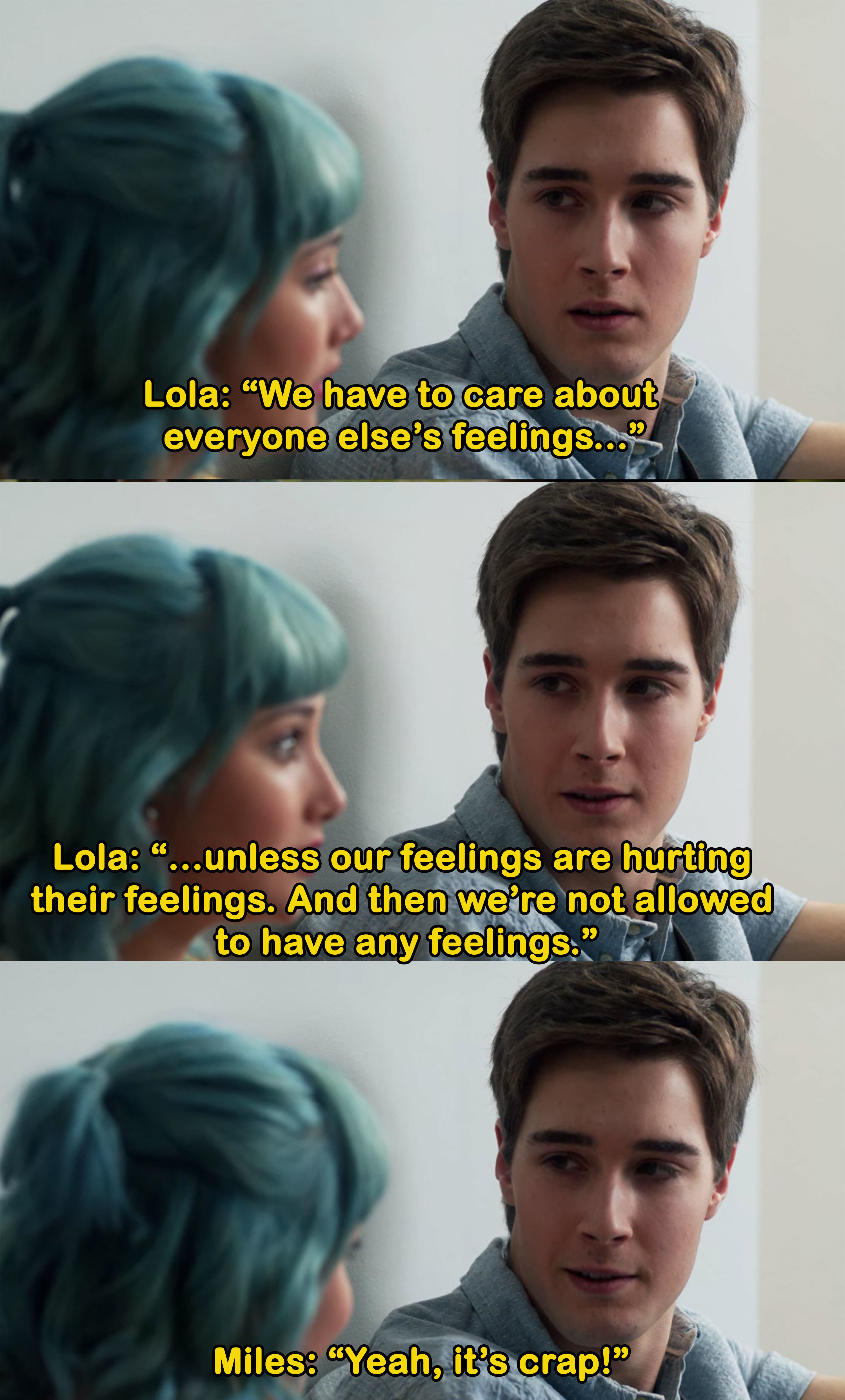 Lola says they're always expected to put everyone's feelings above their own, Miles agrees