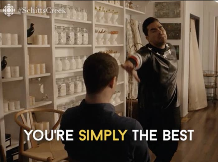 """David from """"Schitt's Creek"""" saying """"You're simply the best!"""""""