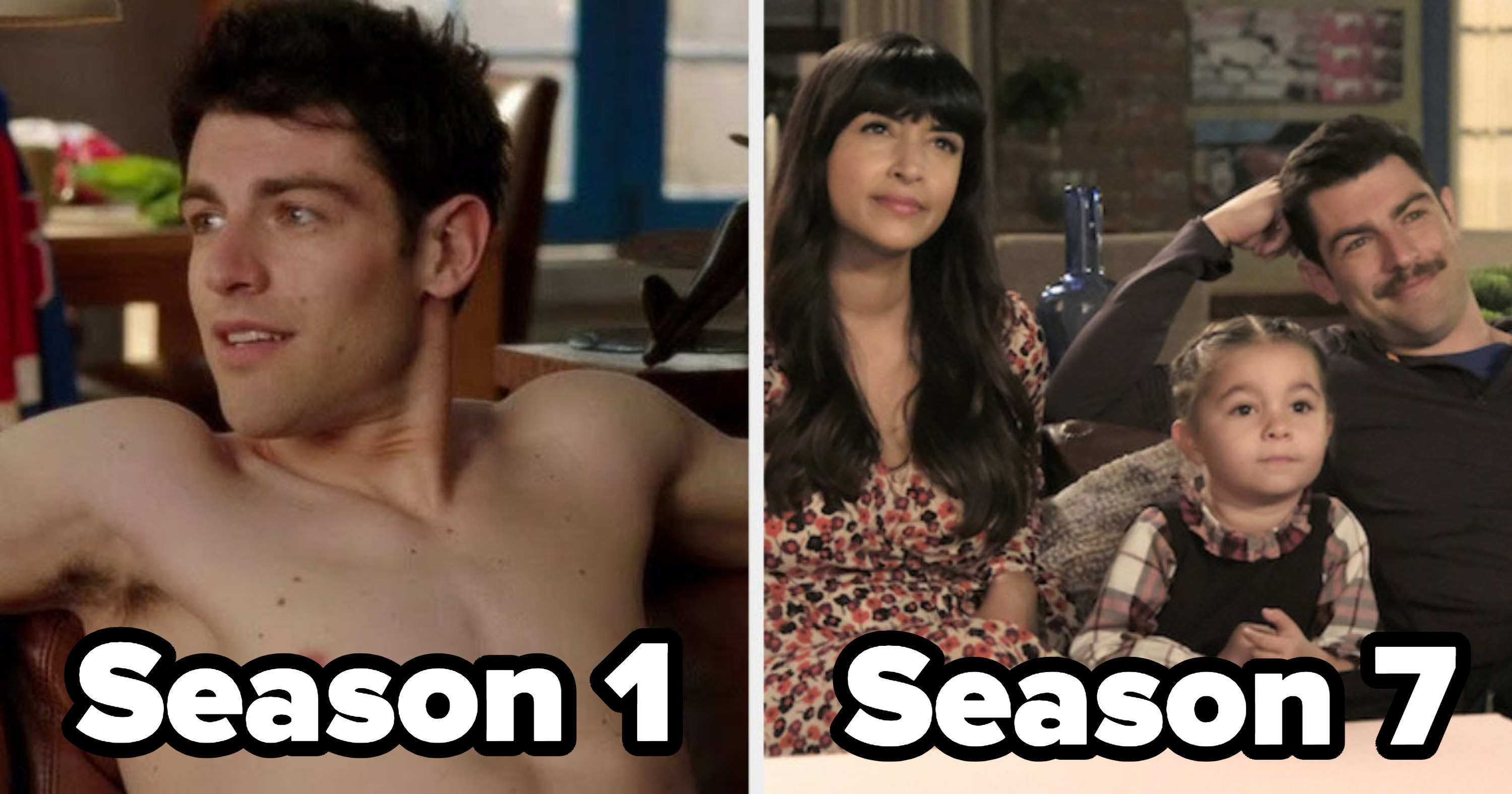 Schmidt lounges shirtless on a couch in Season 1/ In Season 7 he sits on the same couch with his wife and daughter.