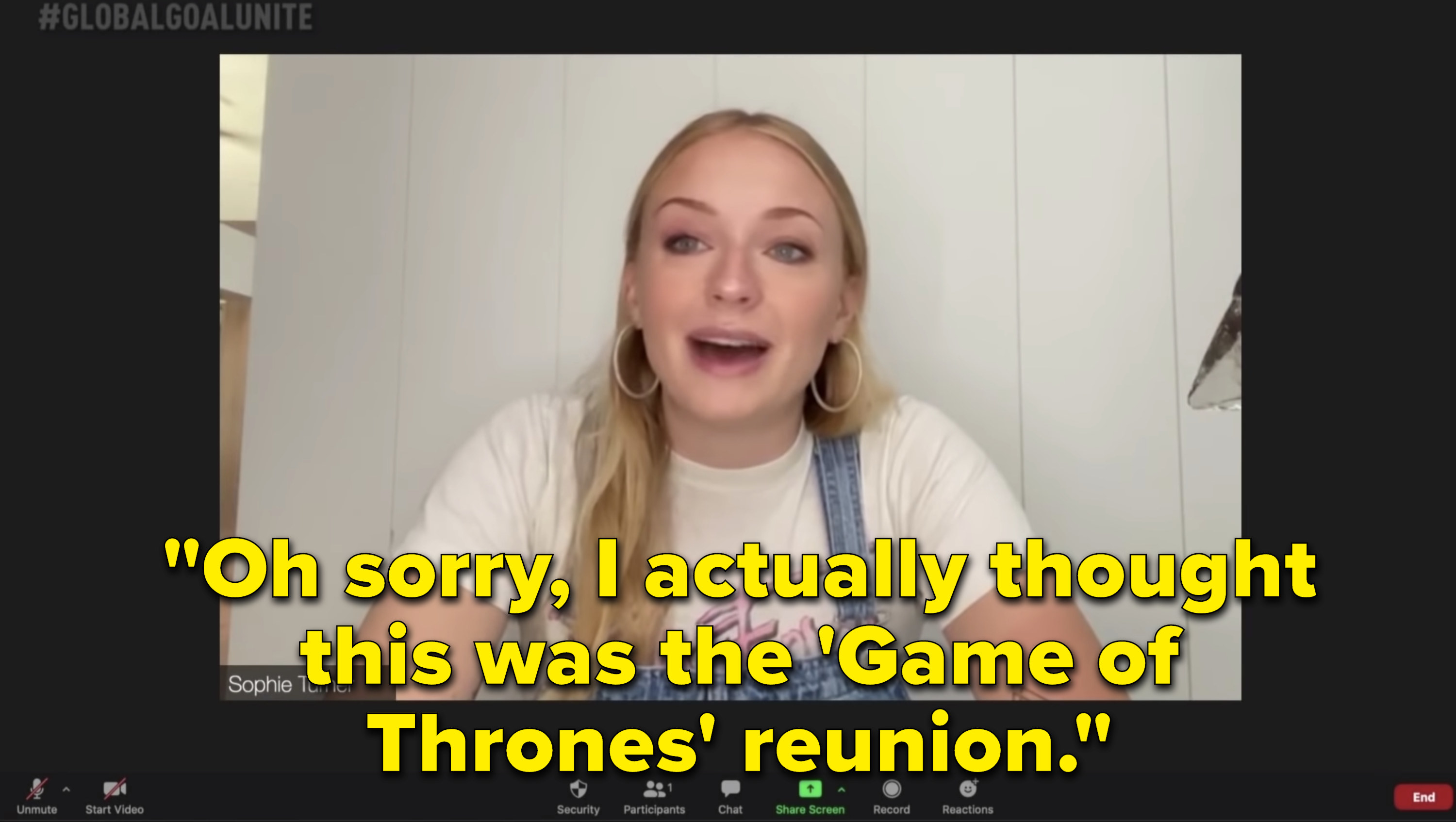 """Sophie Turner saying """"Oh sorry, I actually thought this was the 'Game of Thrones' reunion."""""""