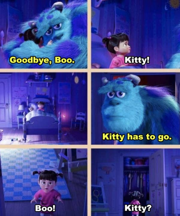 9. Sometimes in life, it is necessary to say goodbye, even to people you love and trust. This is shown in Monsters, Inc. when Sully and Boo say goodbye to each other.