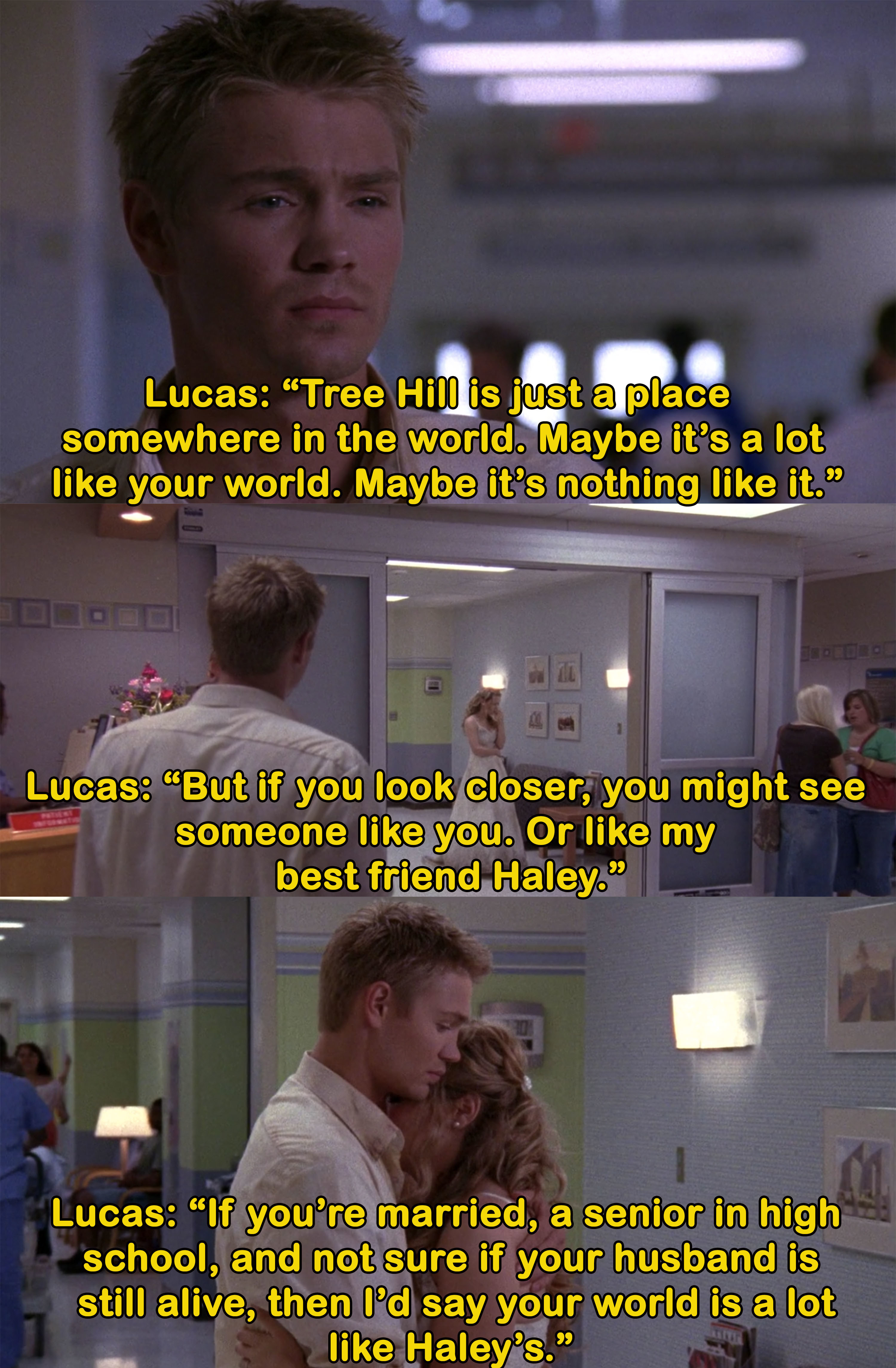 Lucas says you'll relate to Haley if you're married, a senior in high school, and unsure if your husband is alive