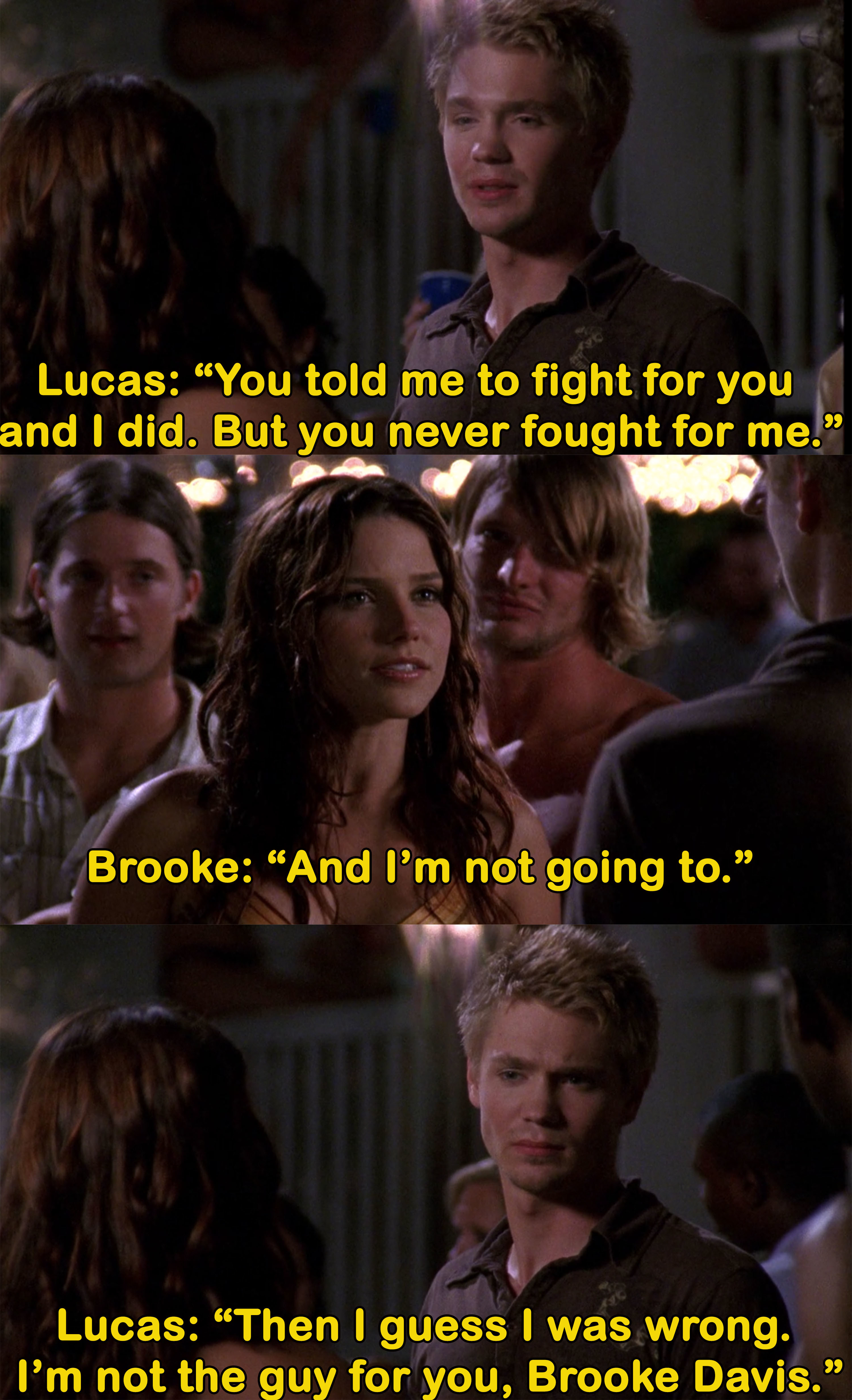 Lucas says he isn't the guy for Brooke