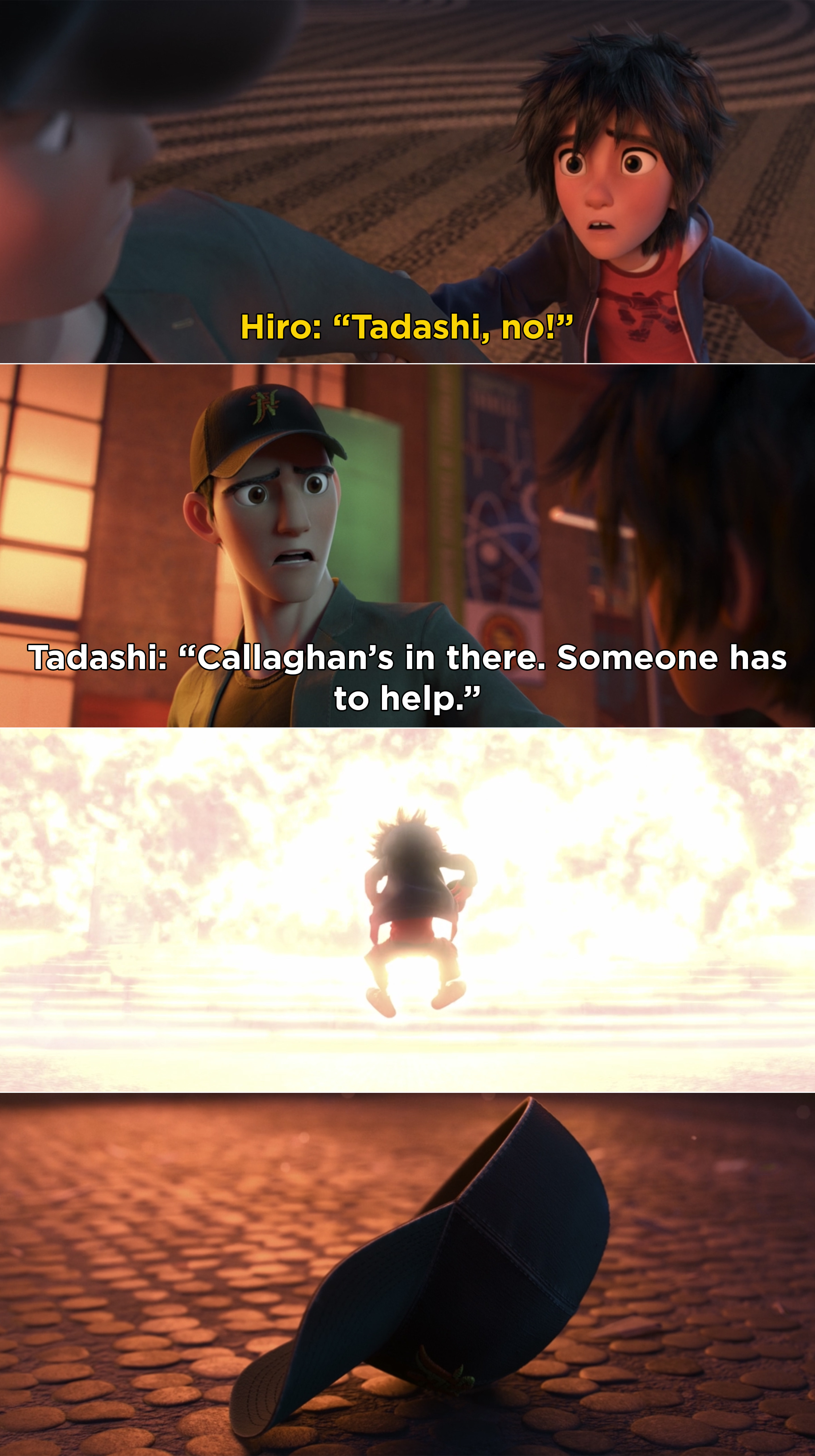Hiro begging Tadashi not to go back into the building, and then the building exploding