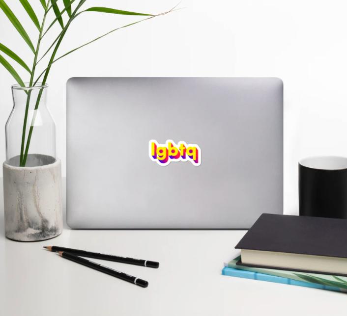 "A laptop sticker that says ""lgbtq"""