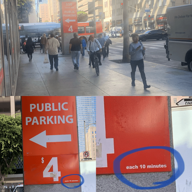 "A sign for public parking that displays $4 in large print, followed by ""each 10 minutes"" in much smaller print"