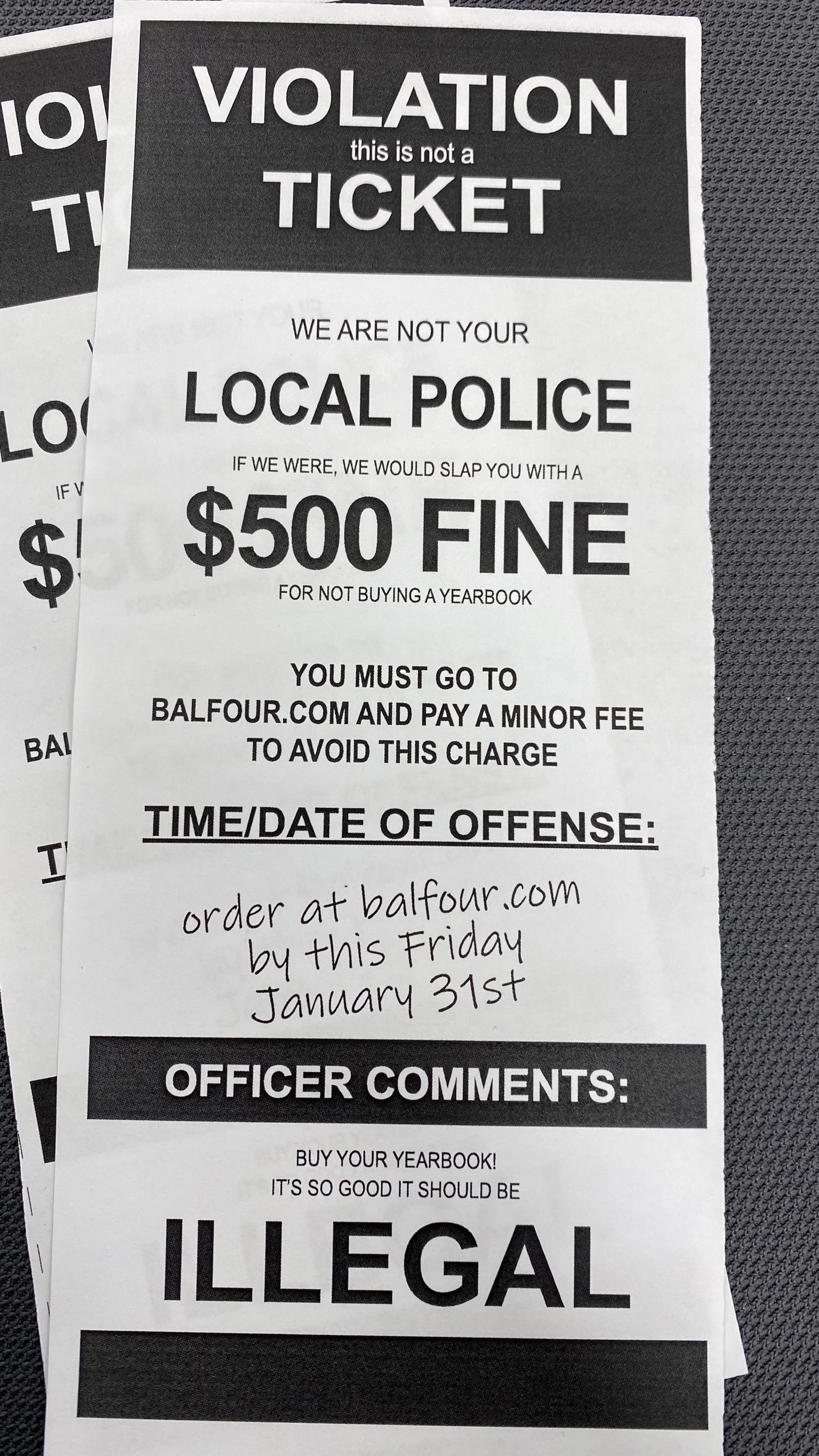 A piece of paper advertising for students to buy a yearbook that is made to look like a parking ticket