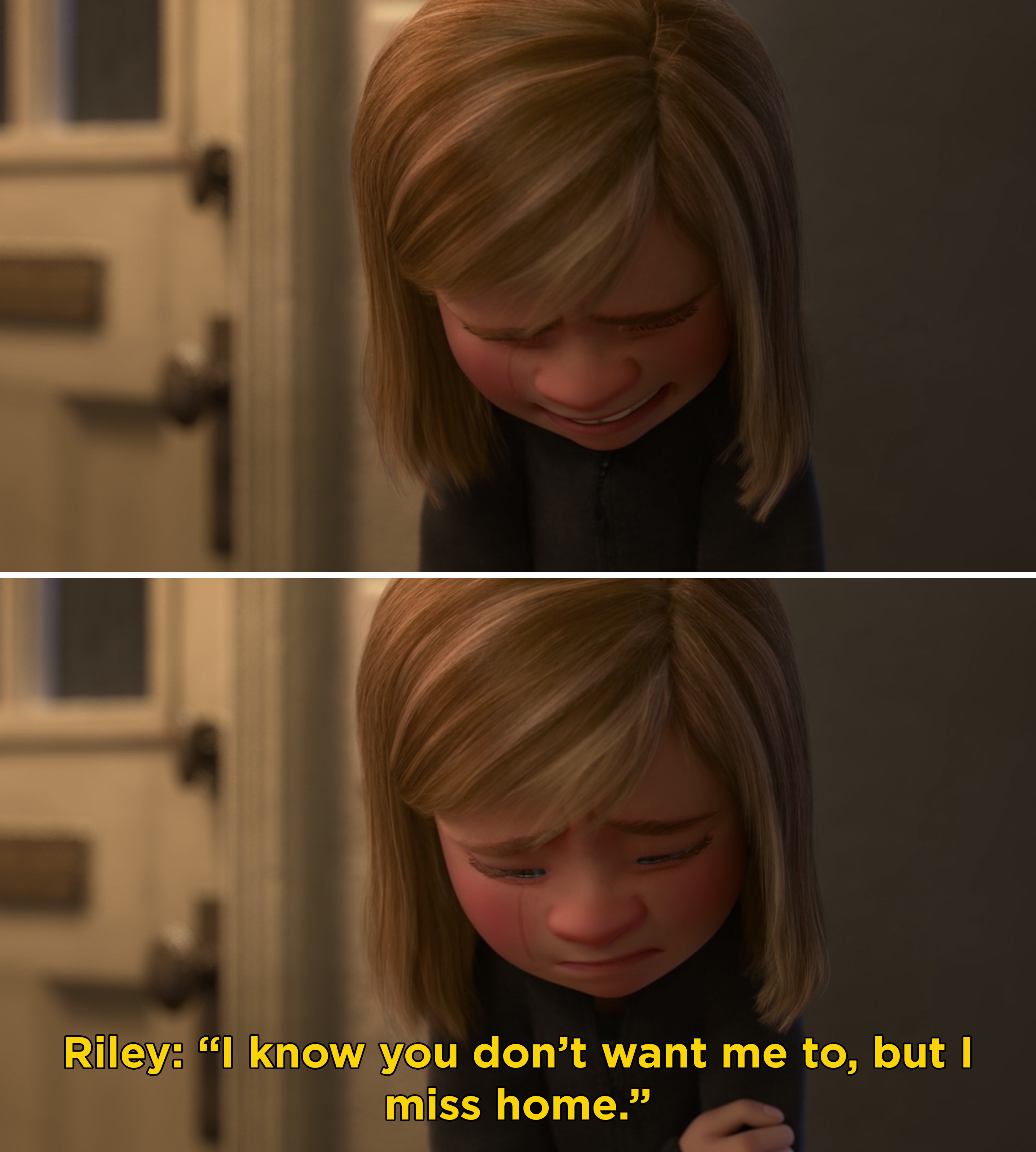 "Riley crying and telling her parents, ""I know you don't want me to, but I miss home"""