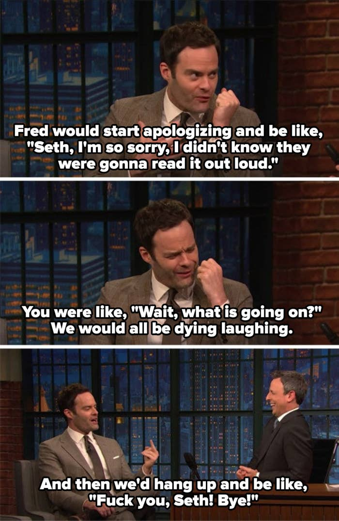 """Hader on """"Late Night with Seth Meyers"""" telling the story of him and Armisen prank calling Meyers, Meyers being confused, then them hanging up and saying, """"Fuck you, Seth!"""""""